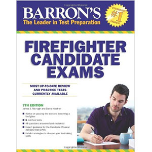 BARRON'S FIREFIGHTER CANDIDATE EXAMS